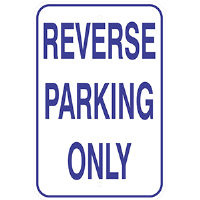 Aluminum Reverse Parking Sign