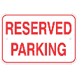 "12""h x 18""w  Aluminum Reserved Parking Sign"