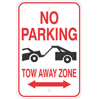 Aluminum No Parking, Tow Away Zone Sign