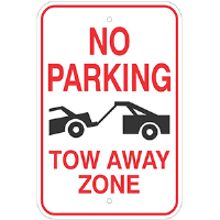 "12""x 18"" No Parking Tow Away Zone Sign"