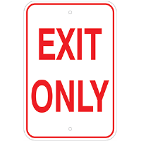 "12""x 18"" Aluminum EXIT ONLY sign"