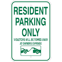 "Aluminum 12""x 18"" Resident Parking Only Sign, Violaters will be towed"