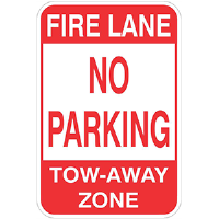 "Aluminum 12'x 18"" FIRE LANE No Parking, Tow Away Zone sign"