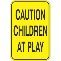 "12""x 18"" Aluminum CAUTION CHILDREN AT PLAY sign"