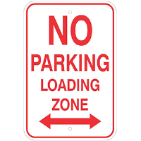 "12""x 18"" Aluminum NO PARKING Loading Zone Sign"