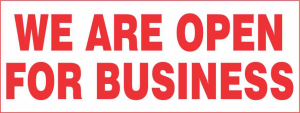 """""""We Are Open For Business"""" banners for your business."""